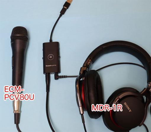 Sound Blaster G3、SONY ECM-PCV80U、MDR-1R